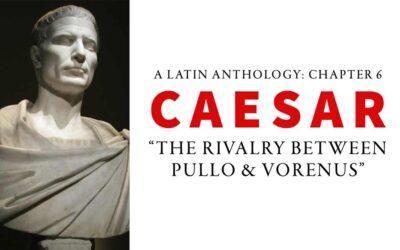 Chapter 6 – Julius Caesar: The Rivalry Between Pullo And Vorenus
